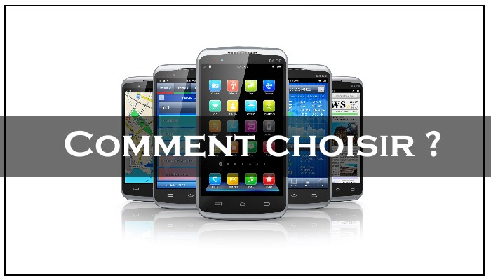 Comment choisir son smartphone