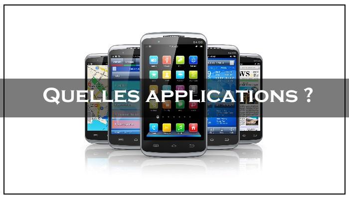 quelles sont les applications à mettre sur son smartphone
