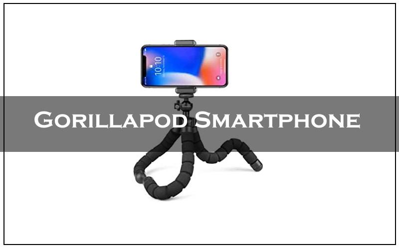 meilleur gorillapod smartphone