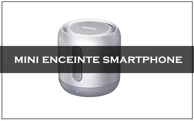 mini enceinte smartphone