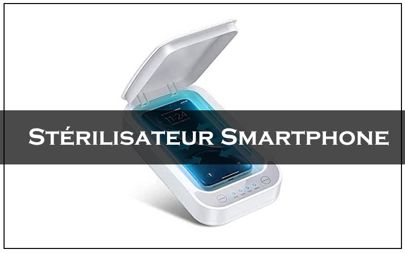 meillleur stérilisateur smartphone 2020
